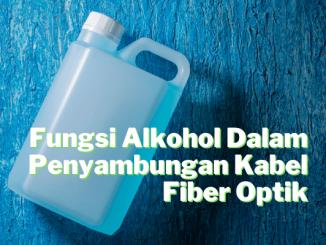 Fungsi alkohol dalam fiber optik