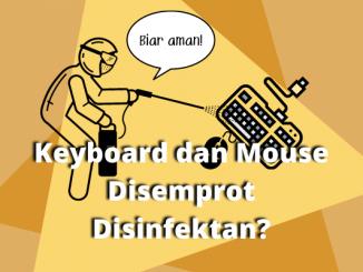 Keyboard dan Mouse Disemprot Disinfektan_