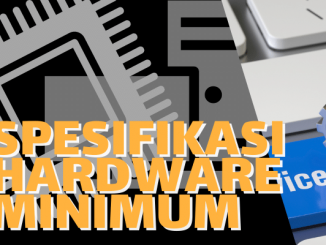 Spesifikasi Hardware Minimum
