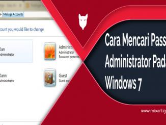 Cara Mencari Password Administrator Pada Windows 7