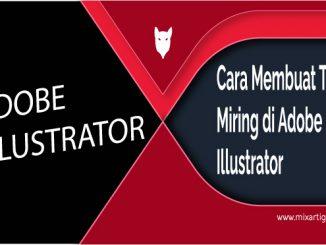 Cara Membuat Teks Miring di Adobe Illustrator